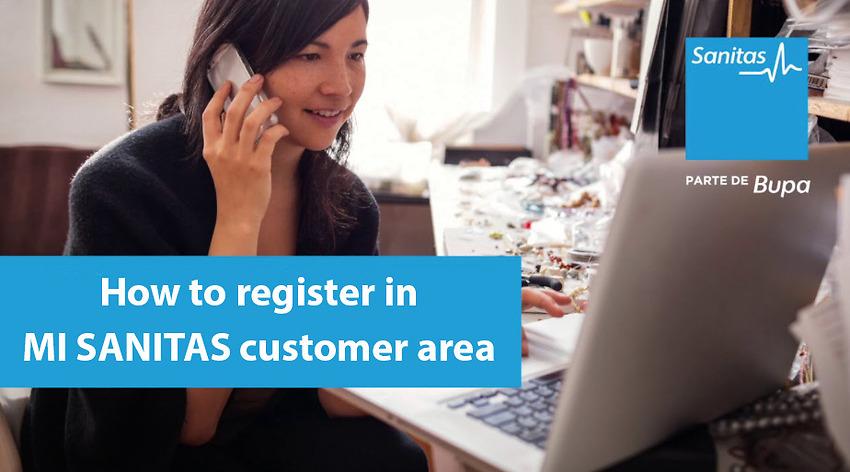 How to register in MI SANITAS customer area