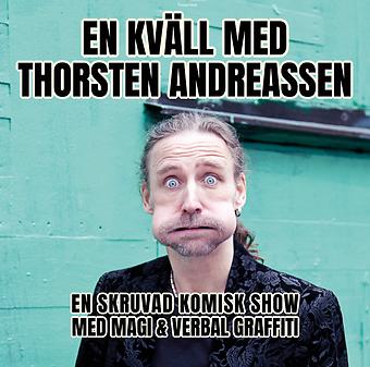 Funnybones Production presenterar En kväll med Thorsten Andreassen - en skruvad komisk show med magi & verbal graffiti