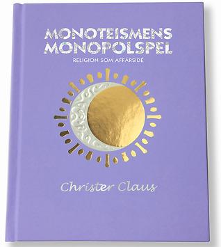 Boken Monoteismens Monopolspel – religion som affärsidé