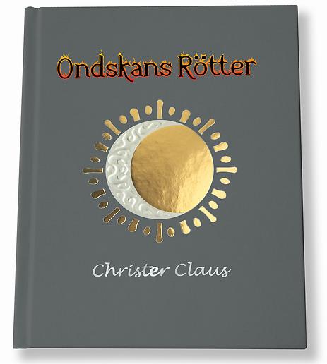 Boken Ondskans rötter av Christer Claus