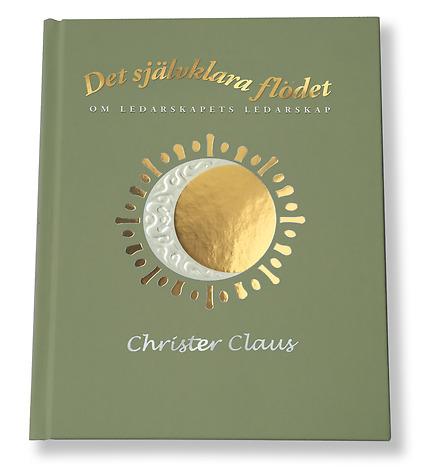 Boken Det självklara flödet av Christer Claus