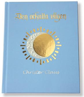 Boken Den ockulta vägen av Christer Claus
